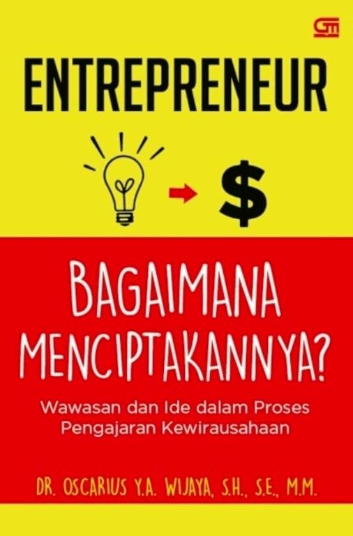 Entrepreneur Bagaimana Menciptakannya?
