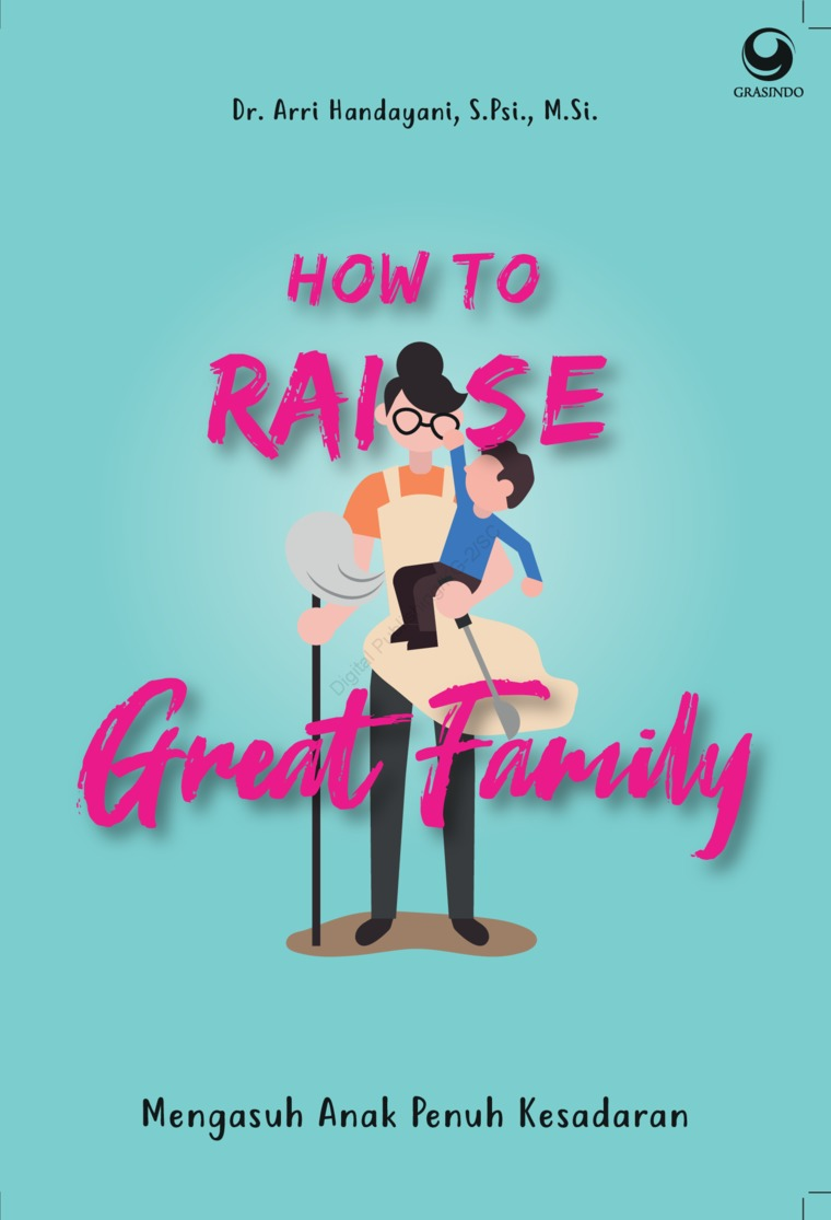 How to Raise Great Family