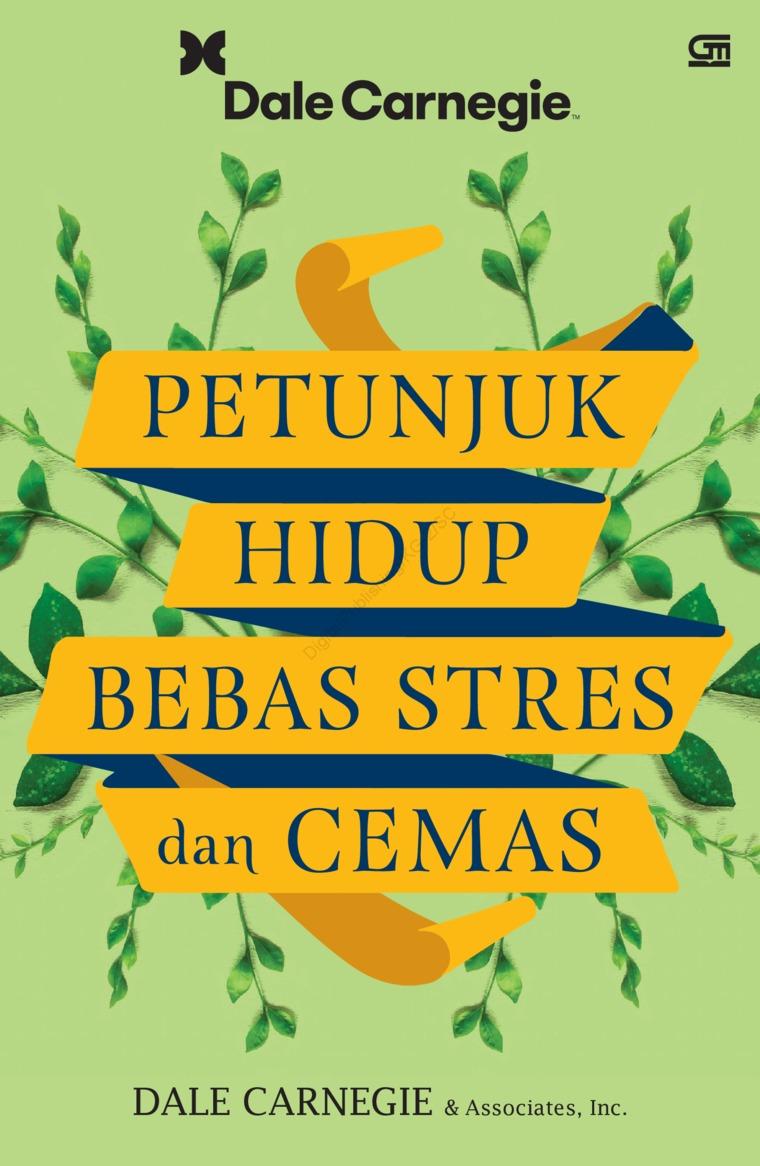 Petunjuk Hidup Bebas Stres dan Cemas