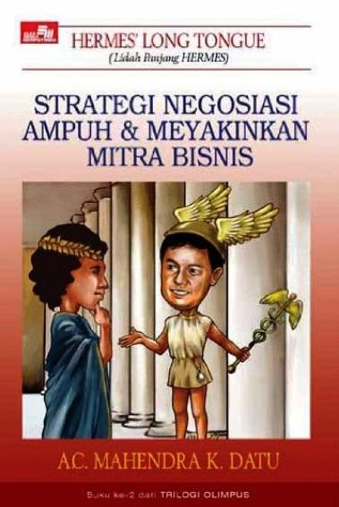 Strategi Negosiasi Ampuh dan Meyakinkan Mitra Bisnis