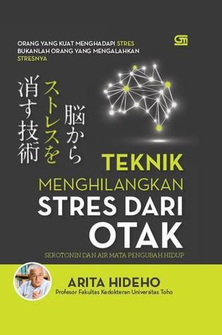 Teknik Menghilangkan Stress Dari Otak