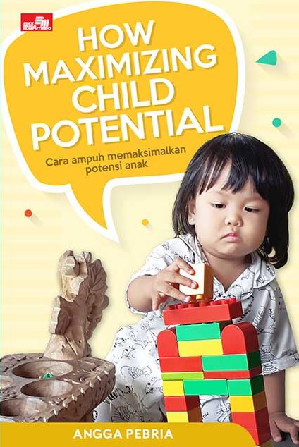 How Maximizing Child Potential