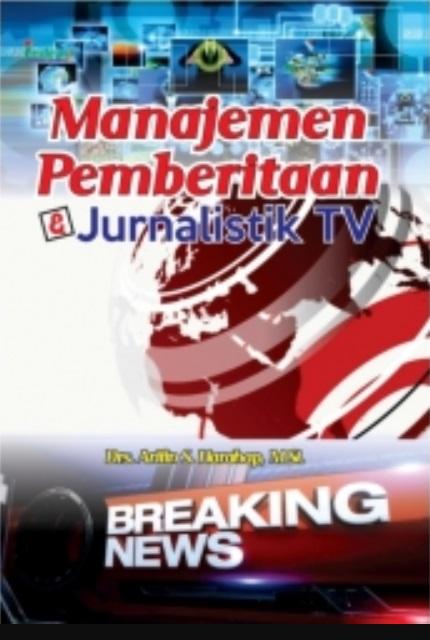 Manajemen Pemberitaan Jurnalistik TV